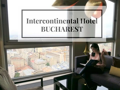 Hotel Tour: Intercontinental Hotel BUCHAREST