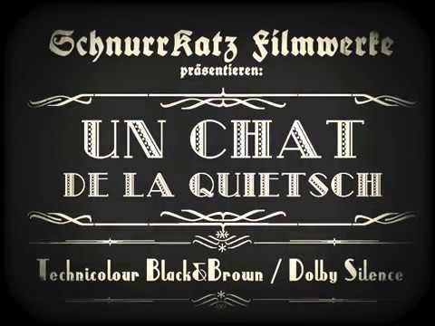 """[Rare Historic Footage!] """"Un Chat de la Quietsch"""" (1921)"""