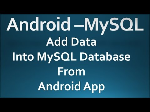 Android - MySQL - 02 - Add data into MySQL Database
