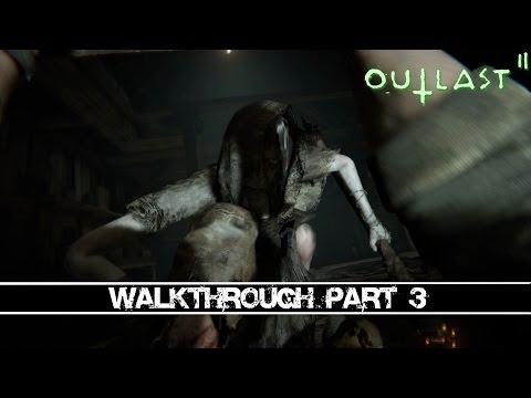 Outlast 2 - Marta's Hunt - Gameplay Walkthrough Part 3 [100% Guide]