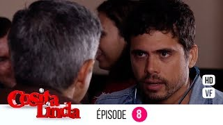 Cosita Linda Episode 8 (Version française) (EP 8 - VF)