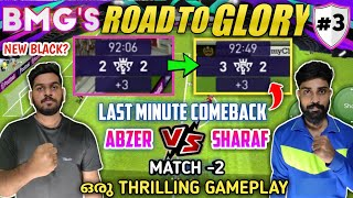 BMG'S ROAD TO GLORY #3 2nd Match PES 2021| Abzer Vs Sharaf Thrilling Match | Introducing New Players