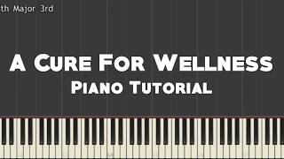 A Cure For Wellness - Hannah & Volmer [Piano Tutorial]