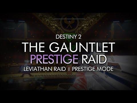 Destiny 2 - Prestige The Gauntlet Encounter / Prove Your Worth - Prestige Leviathan Raid
