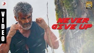 Vivegam - Never Give Up Video - Anirudh | Ajith Kumar | Siva | Raja Kumari