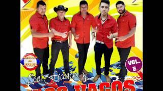 LEO FRANCO Y LOS VAGOS - LA CERVEZA (KACHAKA A FULL)