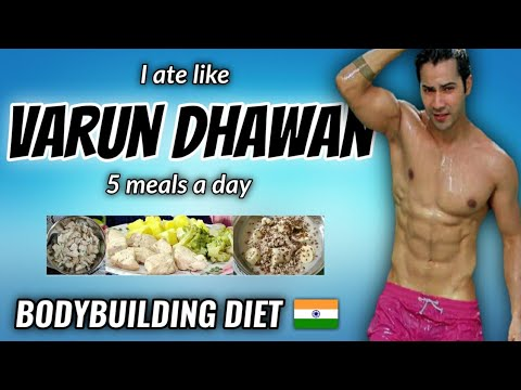 """I Tried """" VARUN DHAWAN """" bodybuilding diet plan for a day ..."""