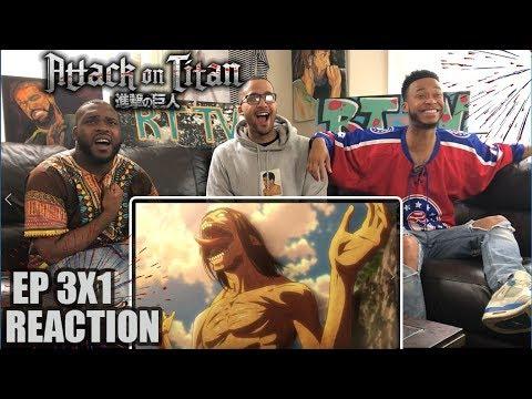 ATTACK ON TITAN 3X1 REACTION/REVIEW SMOKE SIGNAL (SEASON 3 EP 1)