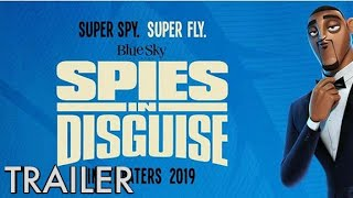 spies in disguise - official trailer 3 , Will Smith, Tom Holland, Animated movie