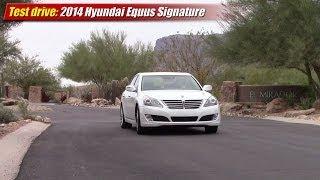 Test drive 2014 Hyundai Equus Signature смотреть