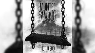 THE HAUNTED SWING | 2013 Feature Film