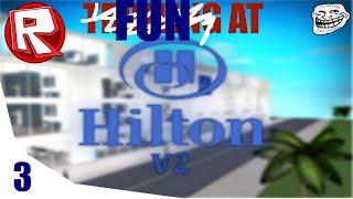 ROBLOX Fun at Hilton Hotel 3