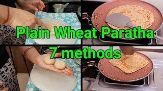 Plain Paratha 7 methods || wholewheat paratha || Indian youtuber Neelam