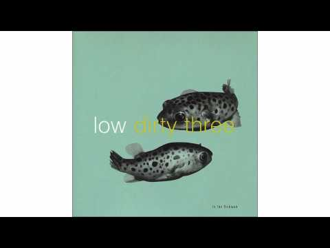 Low + Dirty Three - Down by the River - In The Fishtank 7