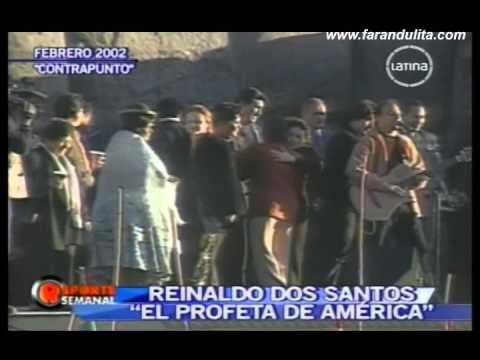 """Reporte Semanal - Reinaldo Dos Santos """"El Profeta de America"""" 1/4 [15-05-2011]"""