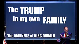 The Madness of King Donald | 'The Trump in My Own Family,' Greg Shapiro