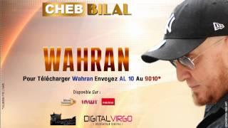 Cheb Bilal - Wahran 2014