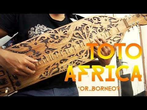 Toto - Africa Played on Sape, Music Instrument of Dayak People.