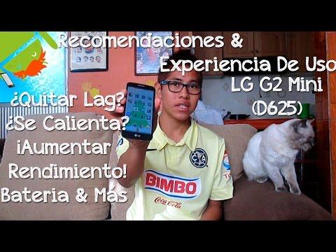 Experiencia & Recomendaciones De Uso LG G2 mini (D625) - CesarGBTutoriales
