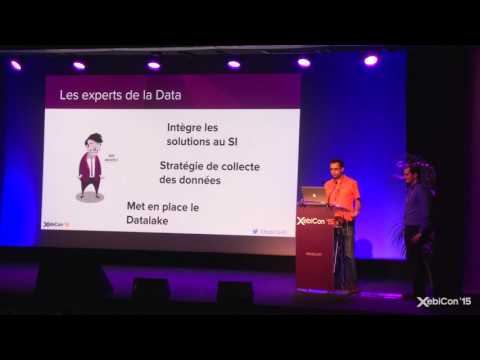 XebiConFr 15 - Be Data Driven : Monter son Data Lab