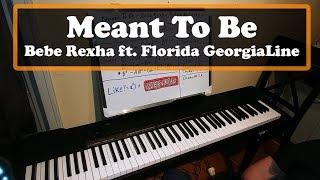 Meant To Be - Bebe Rexha ft  Florida Georgia Line Piano Cover & Tutorial