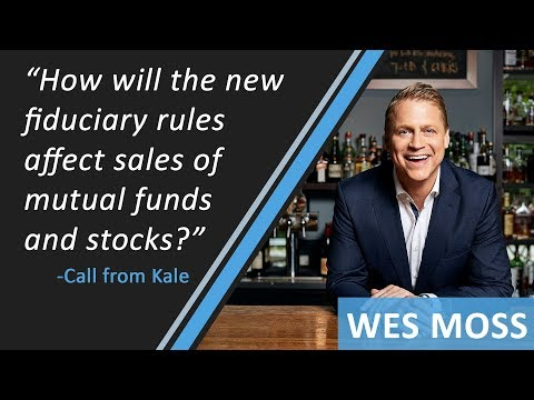 How Will The New Fiduciary Rules Affect Sales Of Mutual Funds And Stocks?