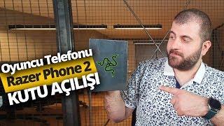 Oyun Canavarı Razer Phone 2 Kutusundan Çıkıyor! Türkiye'de ilk!