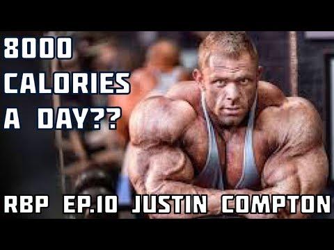 RBP Ep.10 Justin Compton 8000 Calorie A Day Offseason?