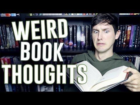 WEIRD BOOK THOUGHTS