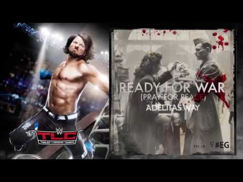 TLC 2016 Official Theme Song - Ready For War by Adelitas Way