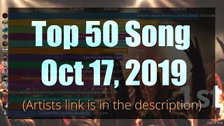 Top 50 Song Oct 17,2019 (Song link is in the description)