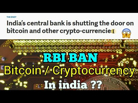(Breaking news) RBI planing to ban cryptocurrency / Bitcoin in india 🤕