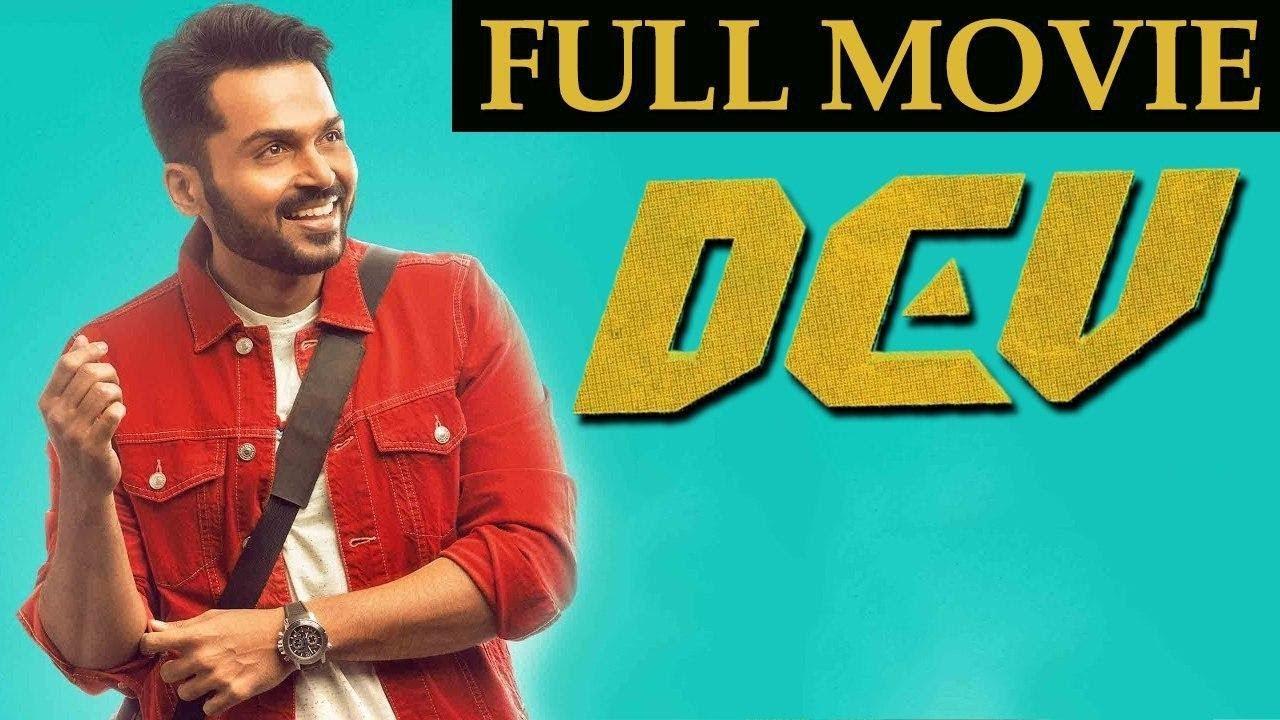 Download Dev Tamil Movie   Karthi   Rakul Preet Singh   Prakash Raj