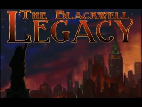 Blackwell Legacy - Day 1 Longplay - Complete