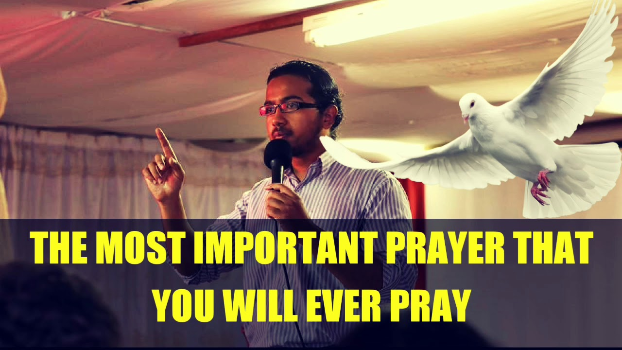 The most important and powerful prayer that you will ever pray