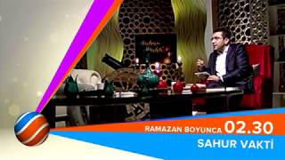 SAMİ BAYRAKCI İLE SAHUR VAKTİ - RAMAZAN BOYUNCA 02.30