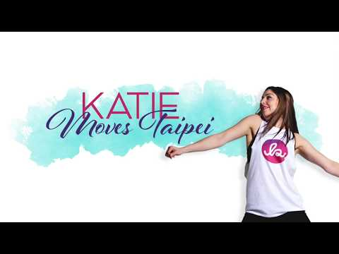 Katie Moves Taipei -- Join the Movement!