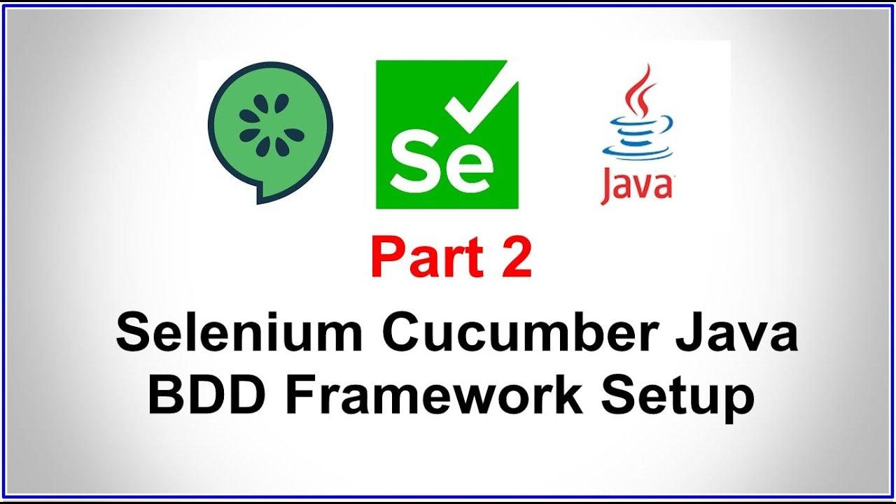 Download Selenium Cucumber Java BDD Framework Part 2 - Project Setup | Step by Step Guide | BDD Framework