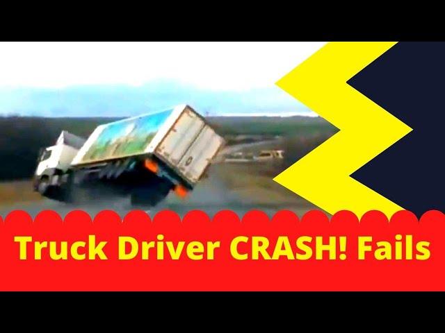 Truck Driver CRASH FAILS