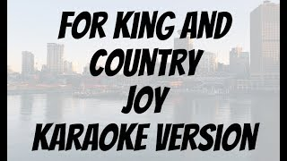 For King And Country   Joy Karaoke version