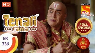 Tenali Rama - Ep 336 - Full Episode - 19th October, 2018