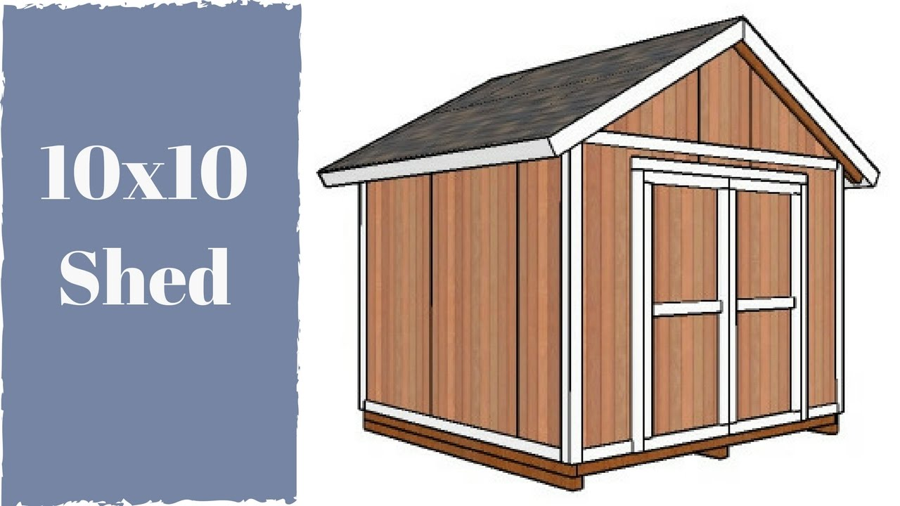 hight resolution of 10x10 storage shed plans youtube