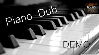 Alex White - Piano Dub (Demo) [Official]
