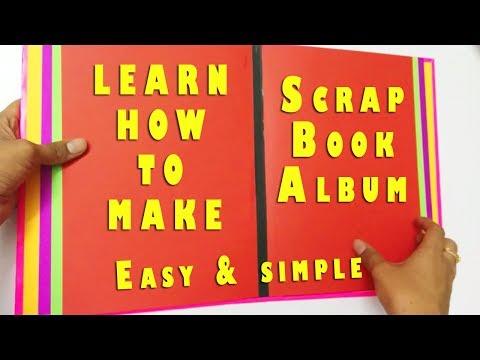 SCRAPBOOK ALBUM Tutorial:Easy and Simple Way