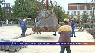 """Yvelines   La sculpture """"Le rocher, le lièvre et le banc"""" s'installe à Guyancourt"""