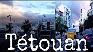 جولة في مدينة تطوان Visite de la ville de Tétouan