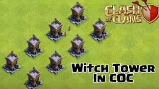 Witch Tower In Clash of Clans ? Clash of Clans Private Server | Wolf Gaming | coc attack|clasharama