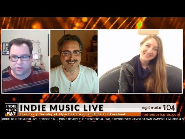 Indie Music LIVE! 104 - Andrea Desmond, J$20, Sixtwoseven, James Bakian
