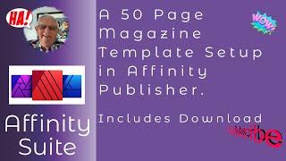 Mastering The 50 Pąge Magazine With Affinity Publisher