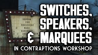 Video Switches, Speakers, & Marquees - Gun & Paintball Gun Traps - Contraptions Workshop for Fallout 4 download MP3, 3GP, MP4, WEBM, AVI, FLV Oktober 2017